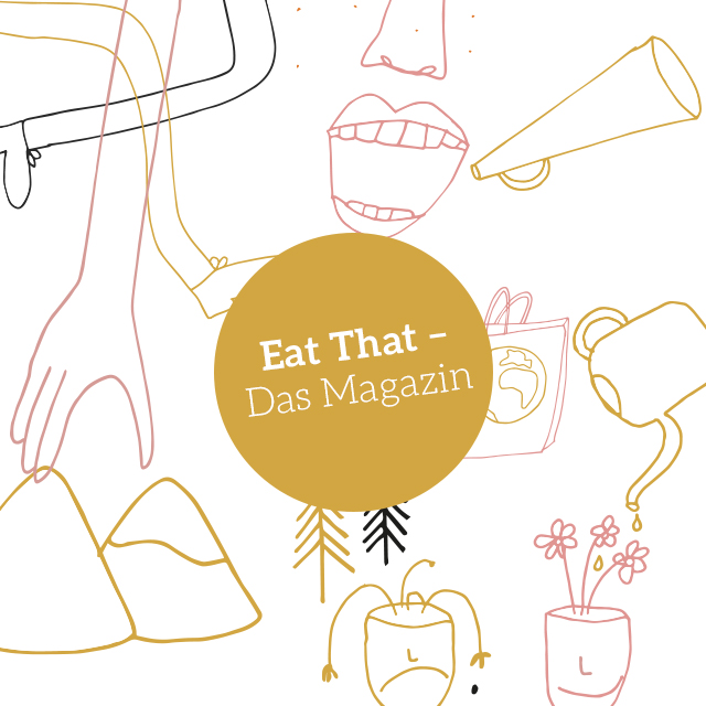 Eat That - Das Magazin
