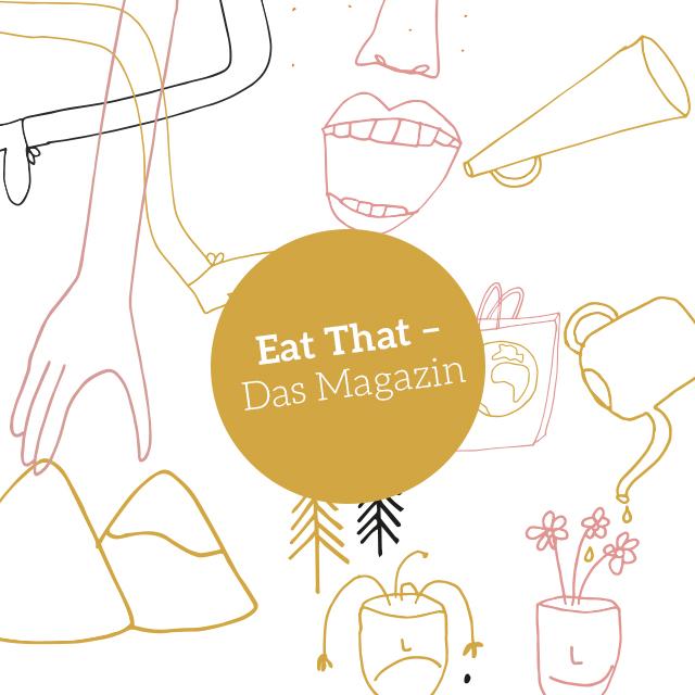 Eat That - Das Magazin